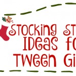 Stocking Stuffers for Tween Girls – Our Top Picks #JusticeWishes #JusticeHoliday