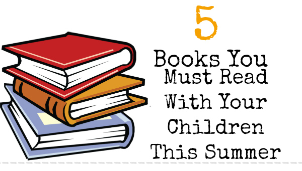 books you must read with your kids this summer