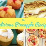 15 Delicious Pineapple Recipes