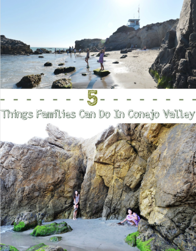 5 Things For Families To Do In Conejo Valley
